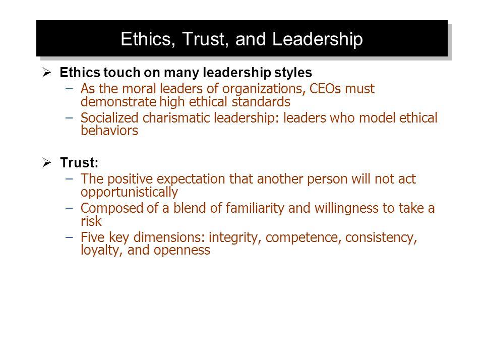 Ethics, Trust, and Leadership