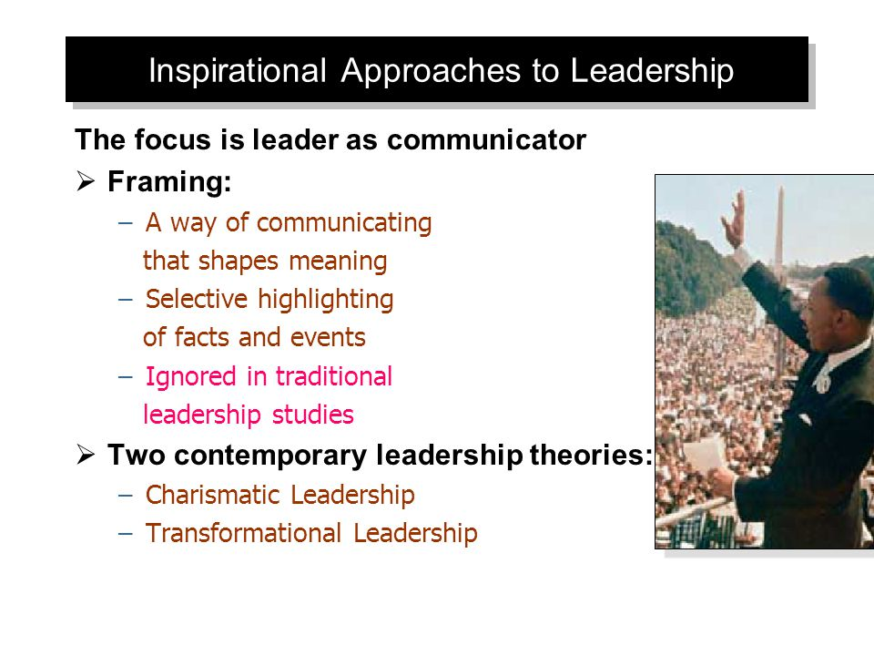 Inspirational Approaches to Leadership