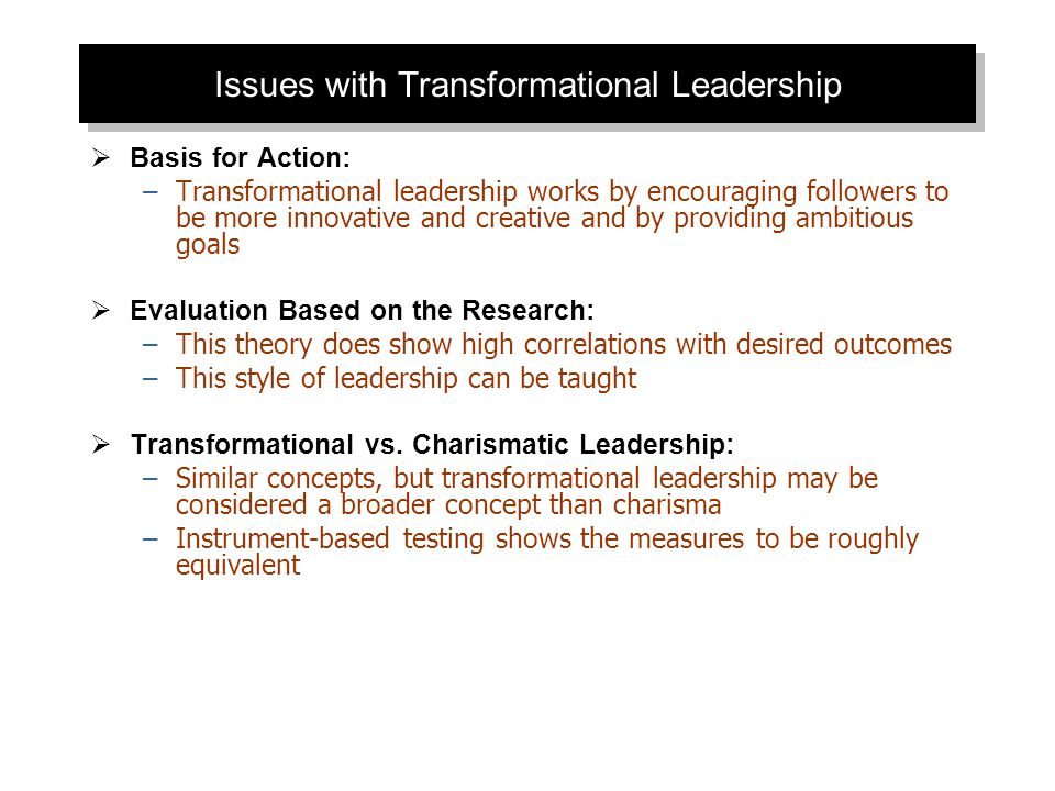 Issues with Transformational Leadership