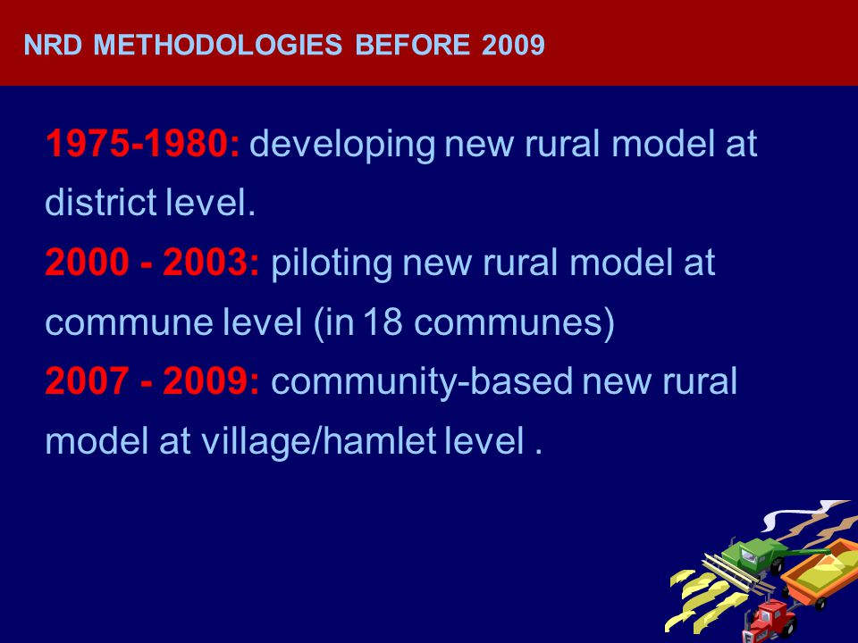 : developing new rural model at district level.