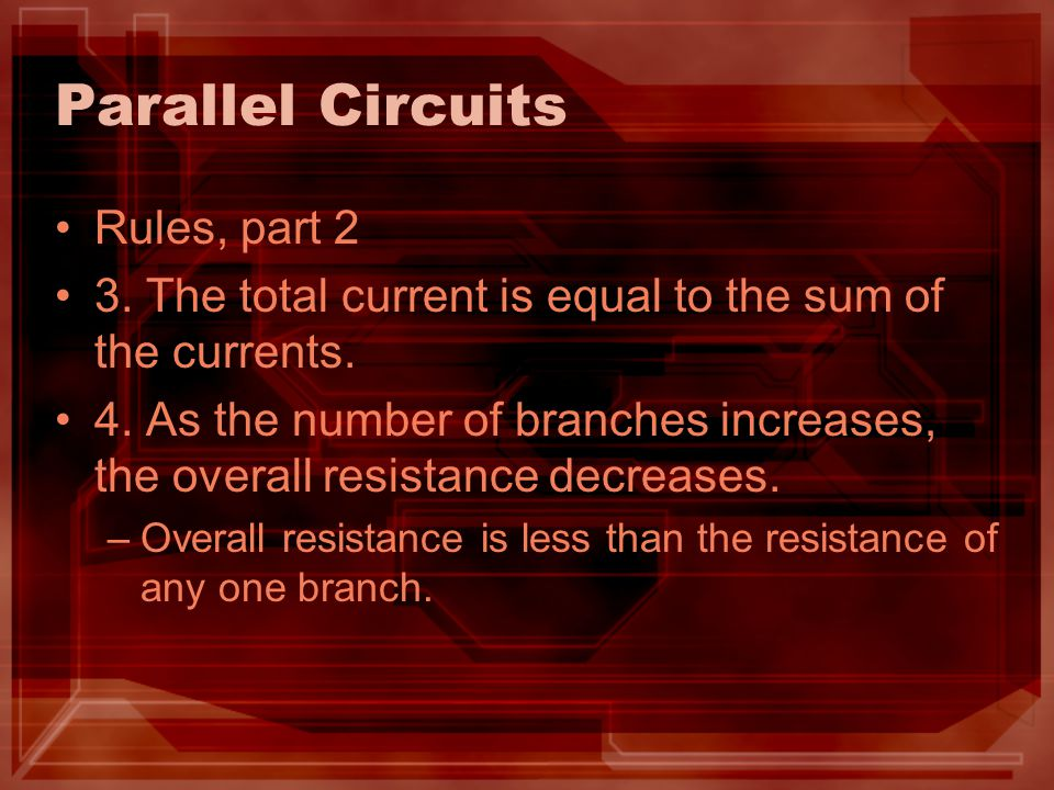 Parallel Circuits Rules, part 2
