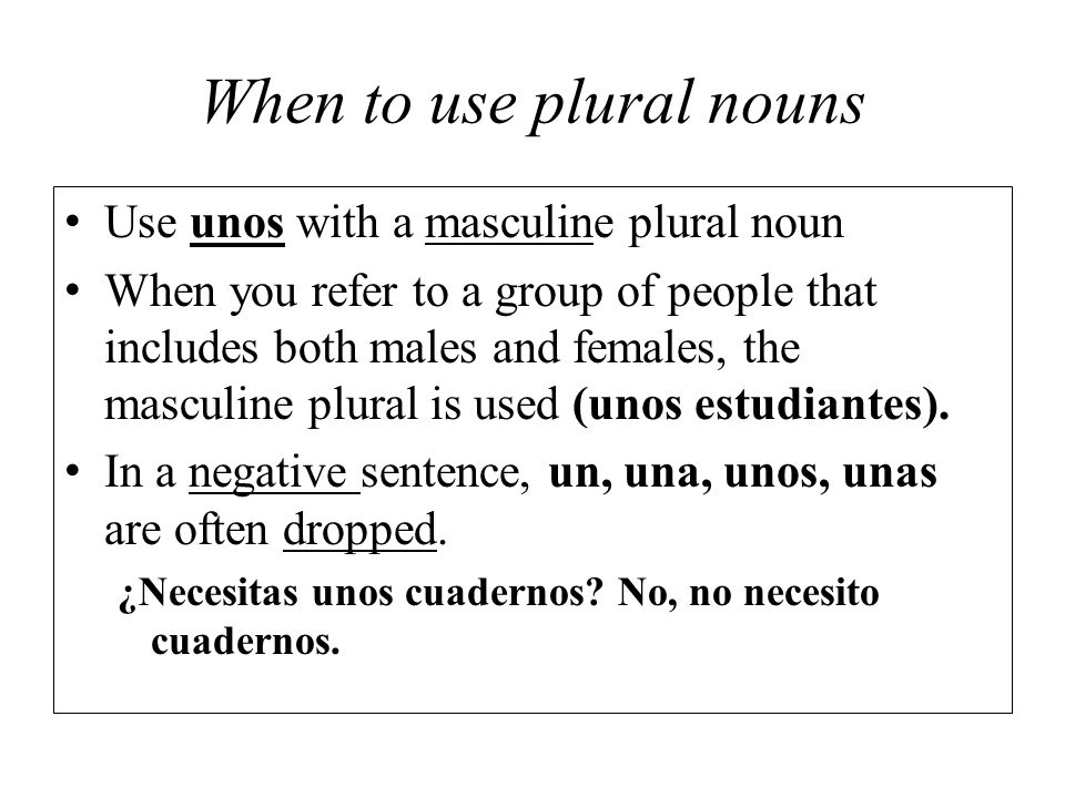 When to use plural nouns