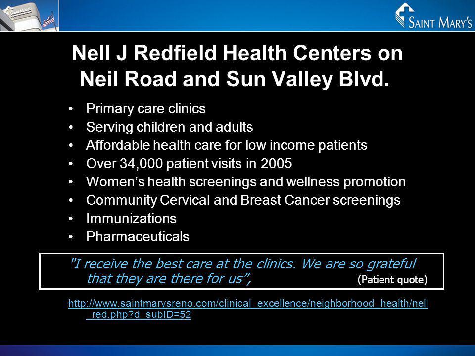 Nell J Redfield Health Centers on Neil Road and Sun Valley Blvd.