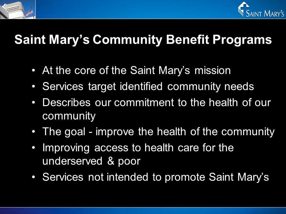 Saint Mary's Community Benefit Programs