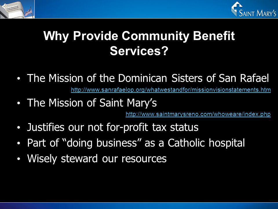 Why Provide Community Benefit Services