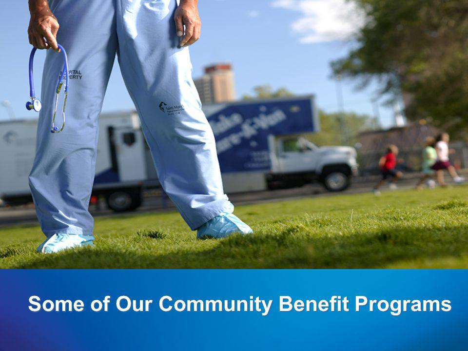 Some of Our Community Benefit Programs