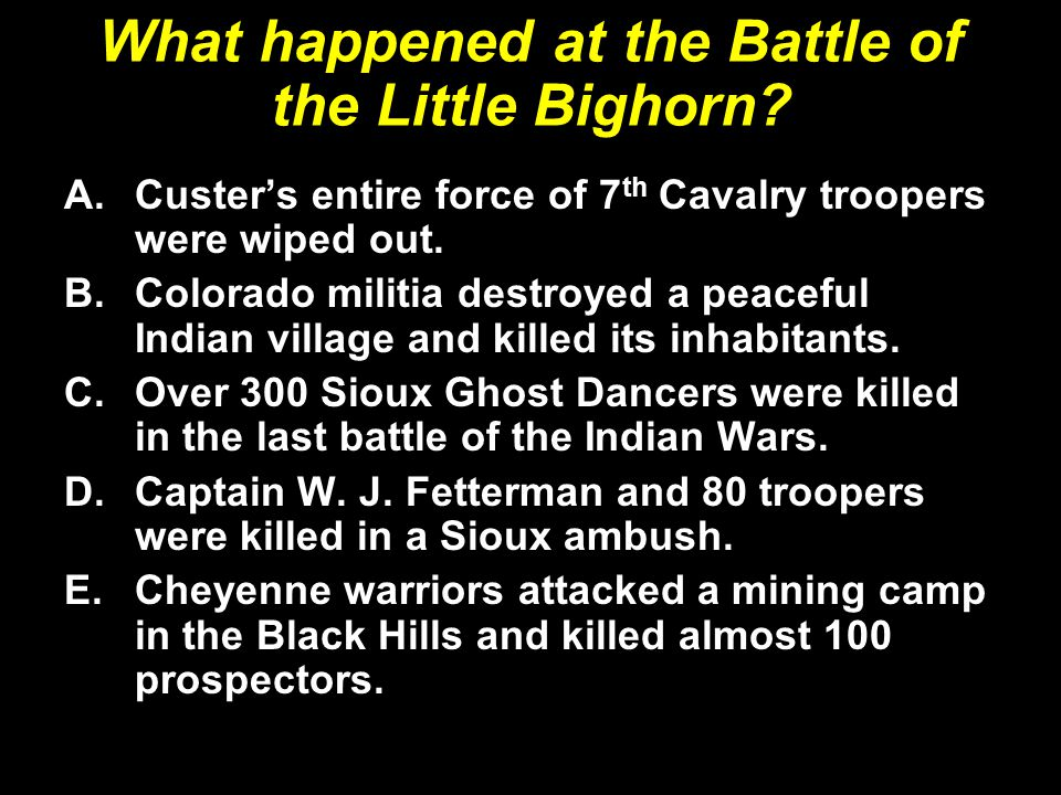 What happened at the Battle of the Little Bighorn