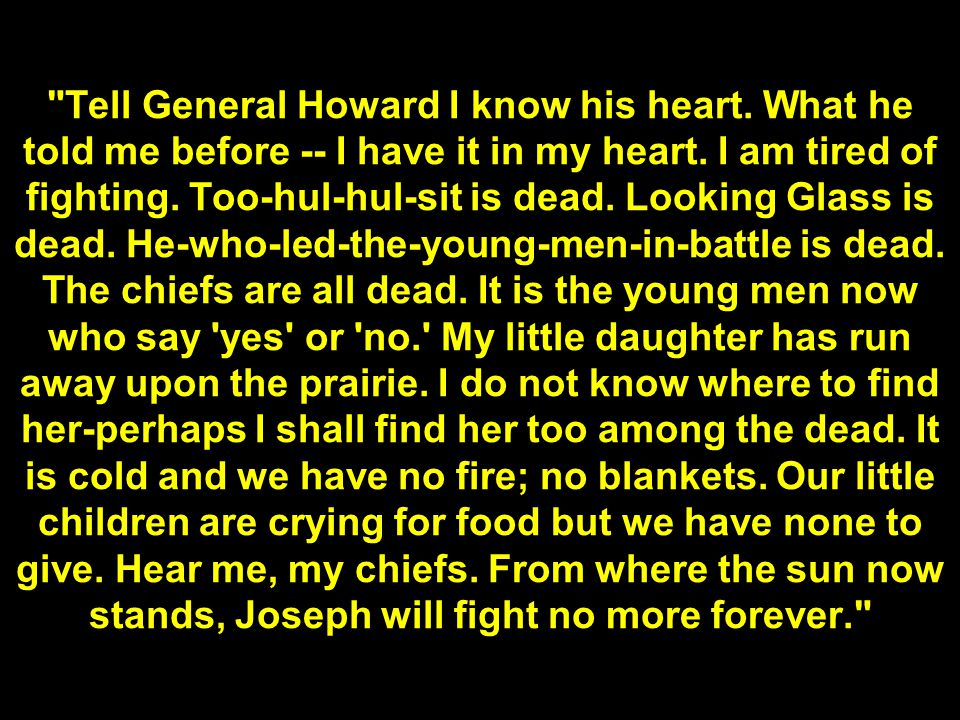 Tell General Howard I know his heart