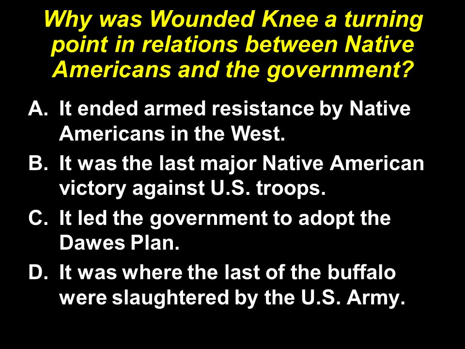 Why was Wounded Knee a turning point in relations between Native Americans and the government