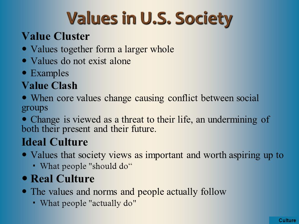 cultures and values in human society According to the society for human resource management (shrm)  the  values and attributes that make up an organizational culture can.