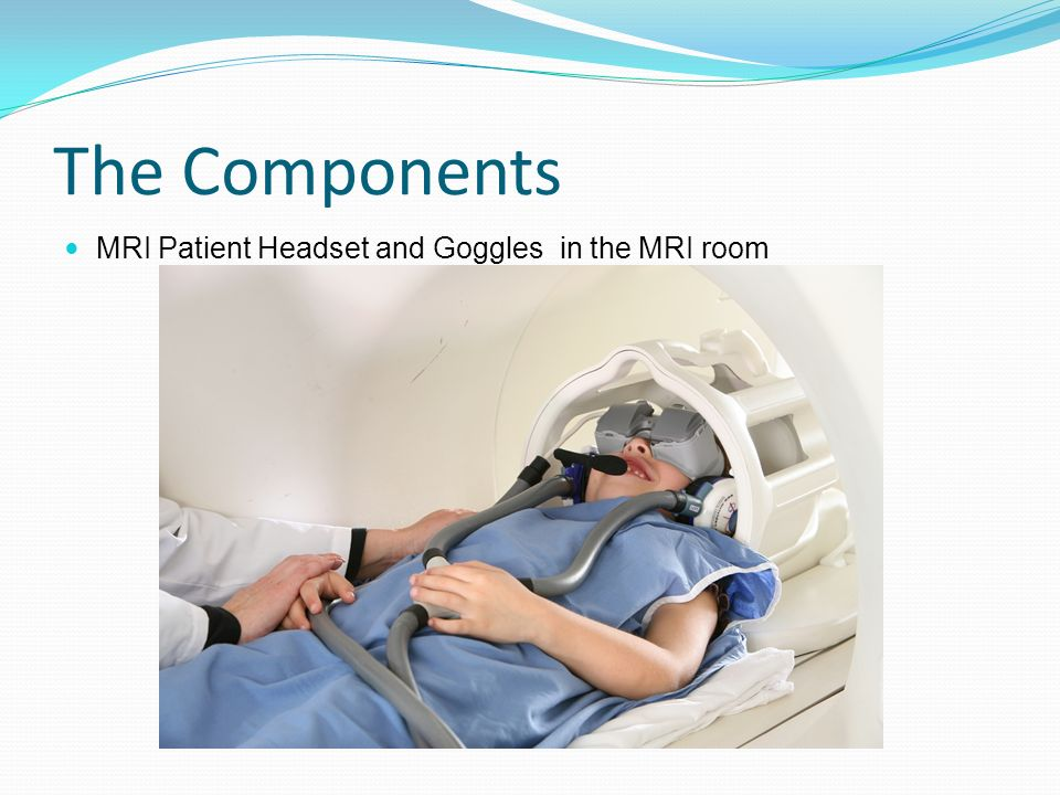 The Components MRI Patient Headset and Goggles in the MRI room