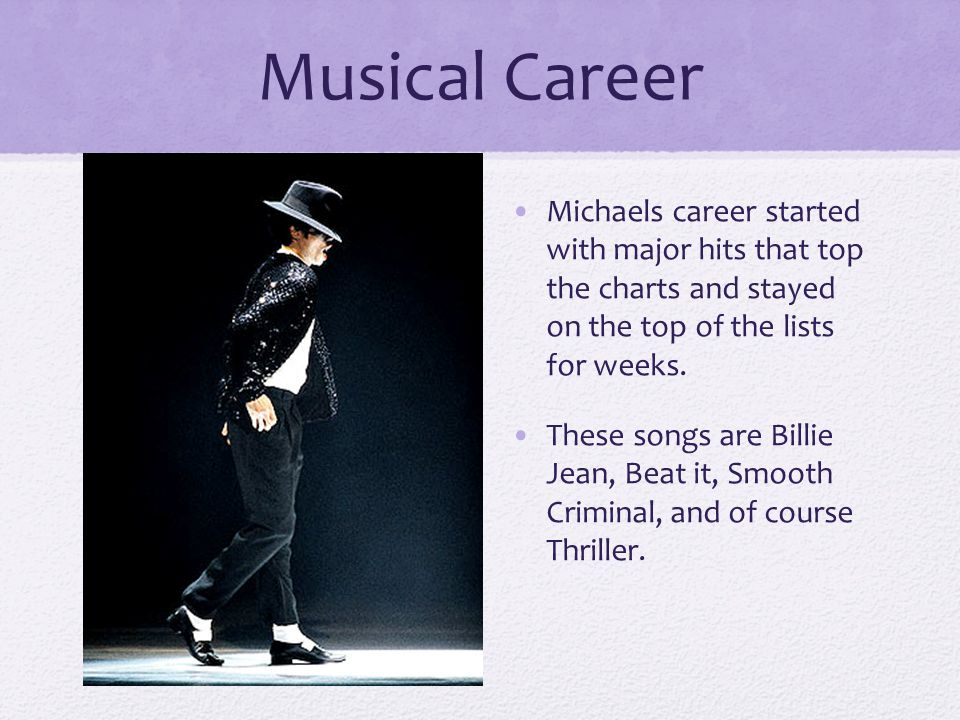 Musical Career Michaels career started with major hits that top the charts and stayed on the top of the lists for weeks.