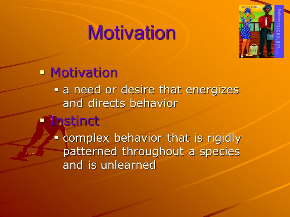 Motivation Motivation Instinct