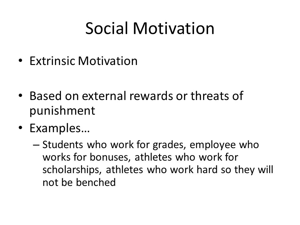 extrinsic rewards are the best motivation Extrinsic motivation is based on tangible rewards, is external to the individual and is typically offered by a supervisor or manager extrinsic rewards are usually financial in nature, such.
