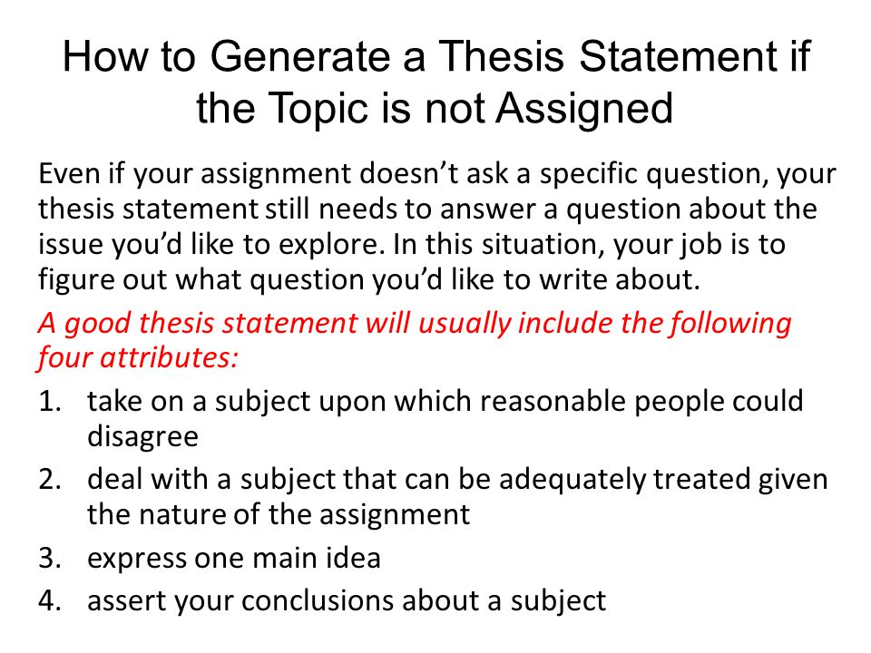 generate a thesis statement Take the stress out of writing a thesis statement and take advantage of the professional thesis statement generator services.