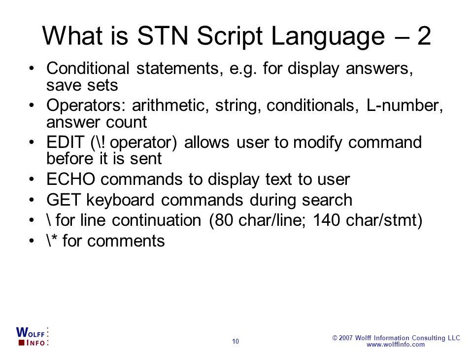 What is STN Script Language – 2