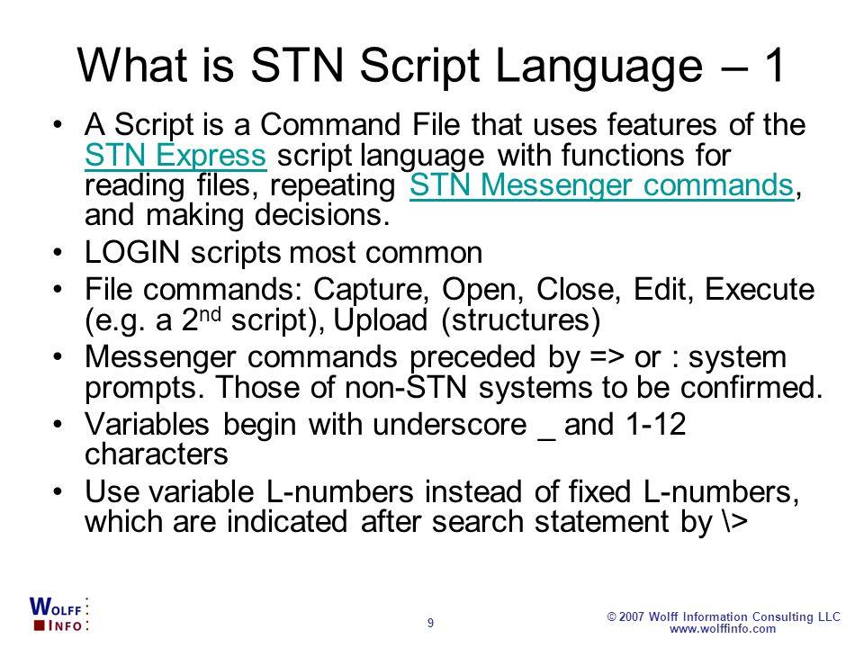 What is STN Script Language – 1