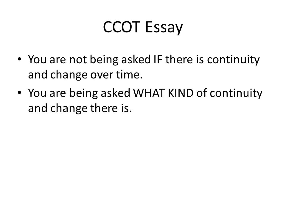 Change and Continuity Over Time Essay Sample