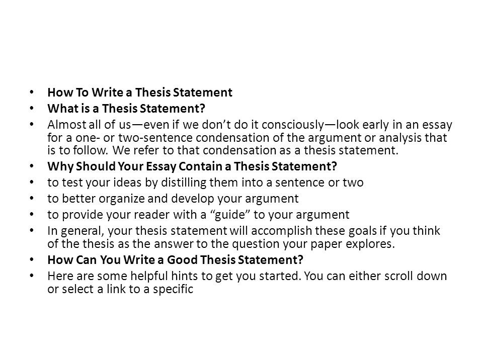 can a thesis statement be written as a question A thesis statement establishes what your paper will be about it presents a point or claim that the rest of your paper will support because the thesis statement is the overarching conclusion your paper will lead to or defend, it is not written in the form of a question the wesley college writing center provides.