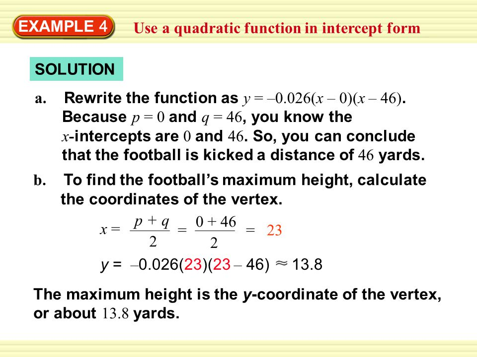 EXAMPLE 3 Graph a quadratic function in intercept form - ppt download