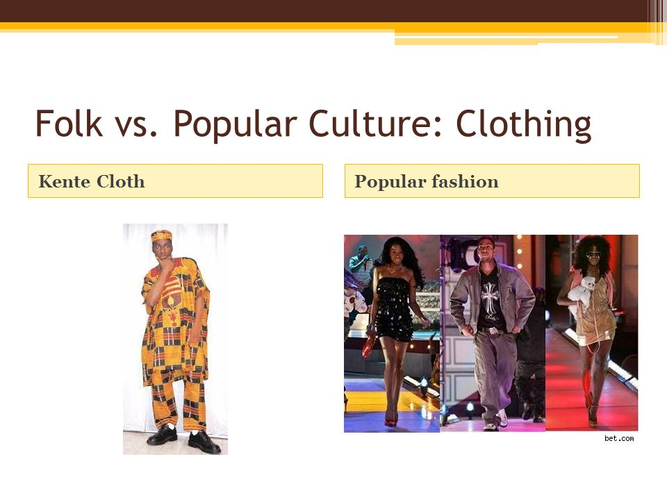 Folk And Popular Culture Ppt Video Online Download