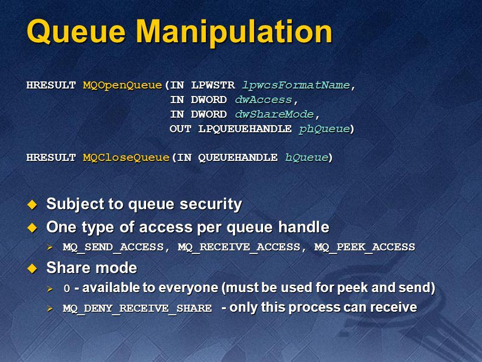 Queue Manipulation Subject to queue security