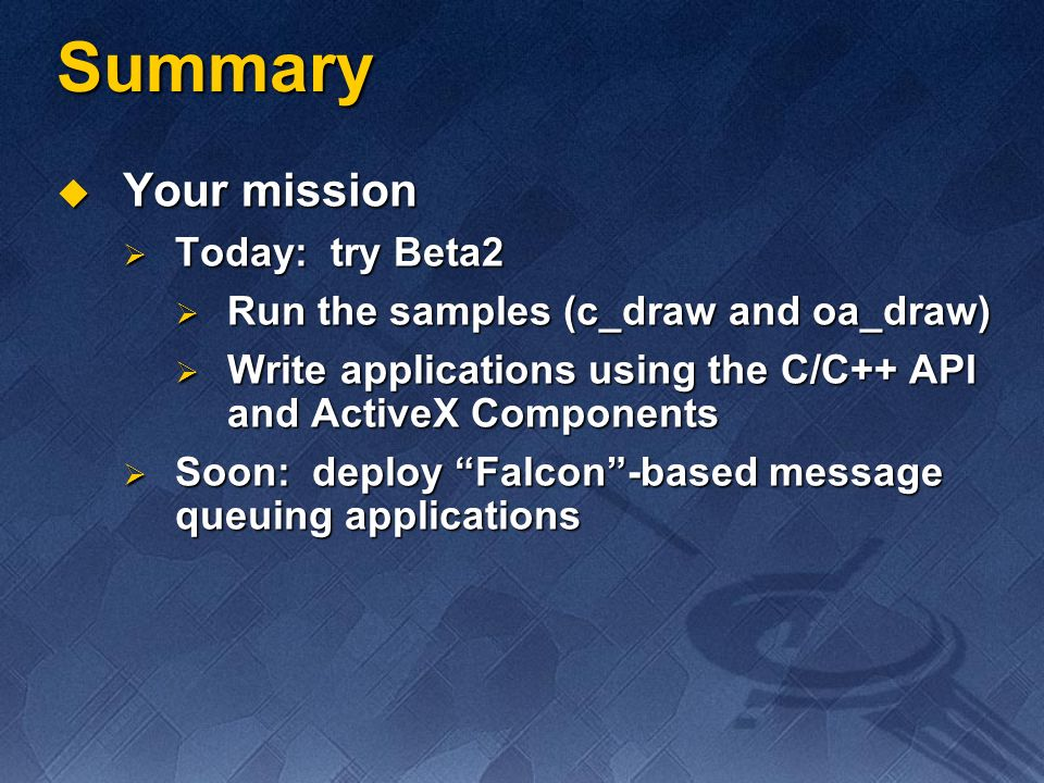 Summary Your mission Today: try Beta2