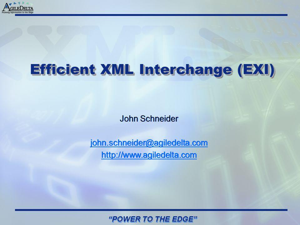 Efficient XML Interchange (EXI)
