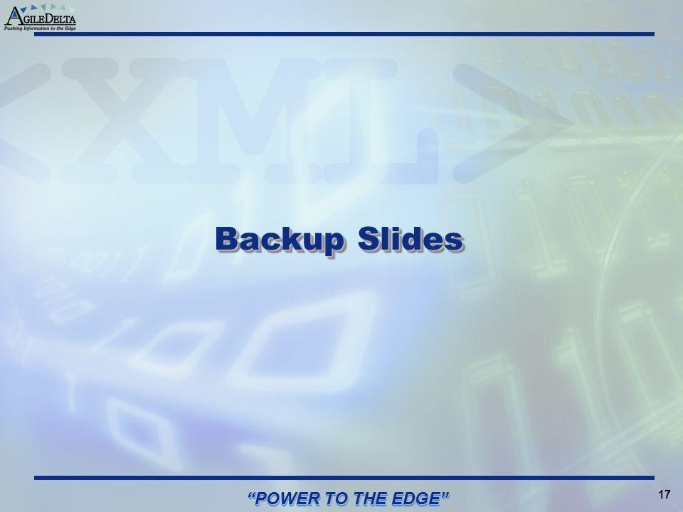 Backup Slides POWER TO THE EDGE