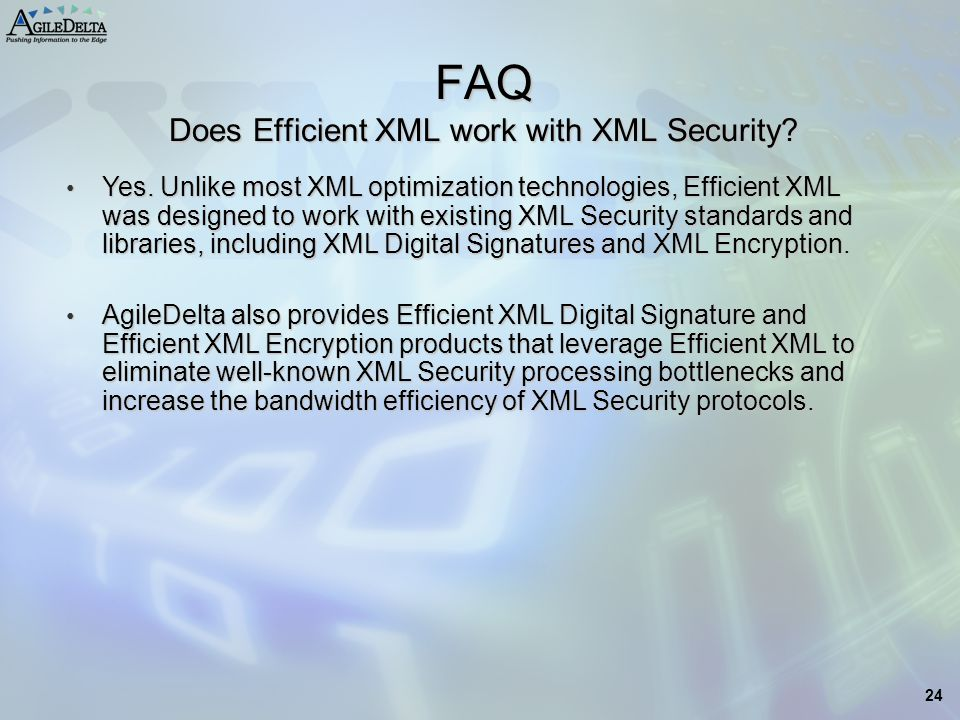 FAQ Does Efficient XML work with XML Security