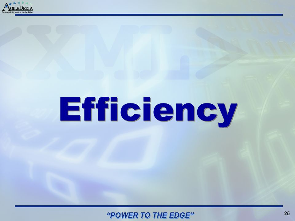 Efficiency POWER TO THE EDGE