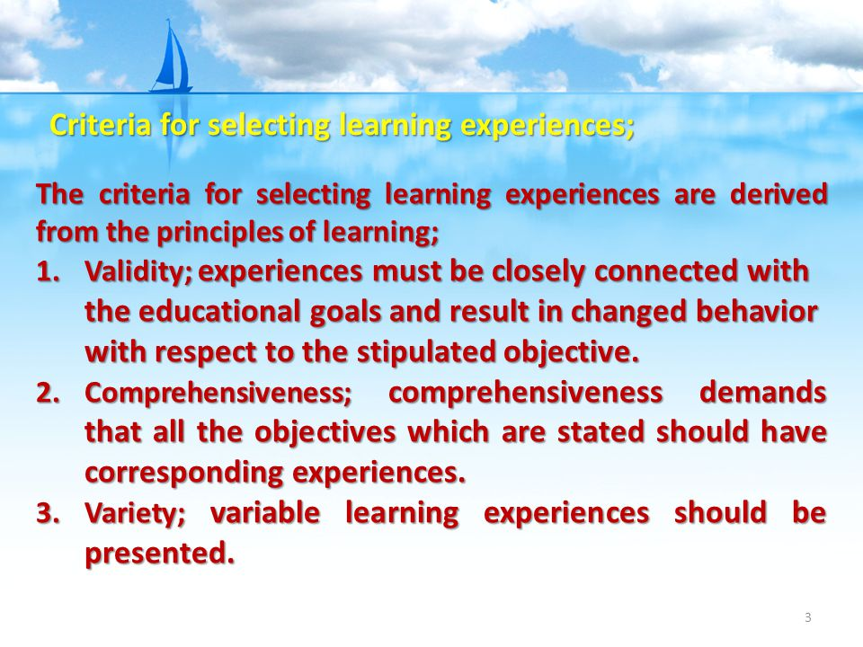 Criteria for selecting learning experiences;
