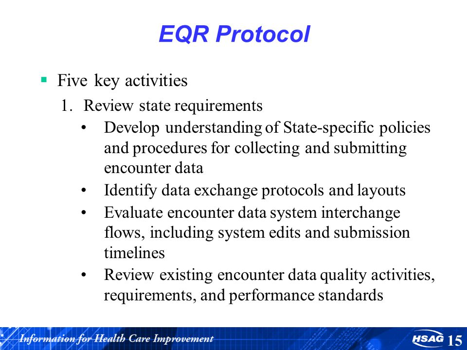 EQR Protocol Five key activities Review state requirements