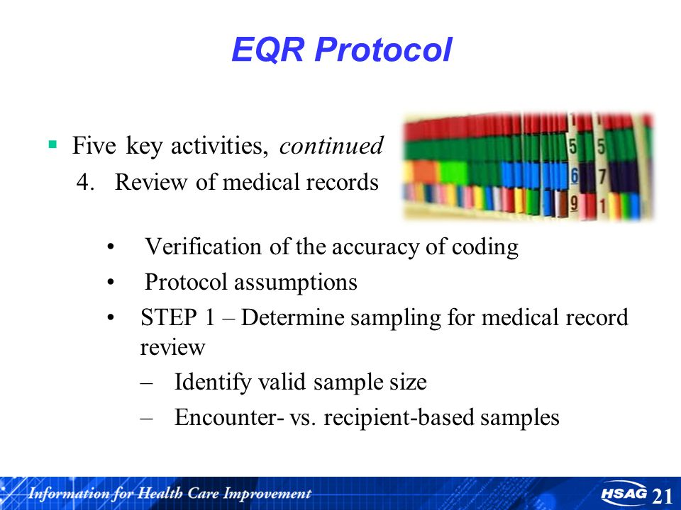 EQR Protocol Five key activities, continued Review of medical records