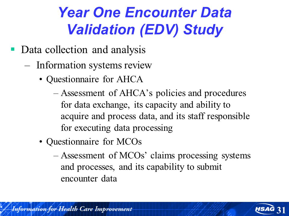 Year One Encounter Data Validation (EDV) Study
