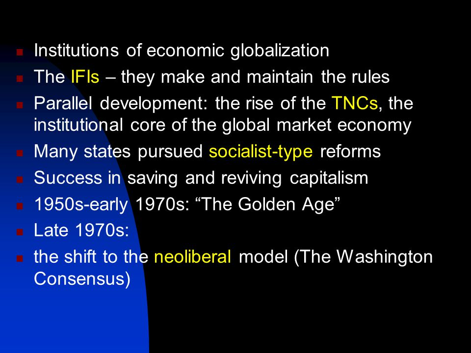 """the neoliberal economic globalization For that matter, the entire economic and sociopolitical project of so-called """"globalization"""" has risen and fallen due to """"neoliberal"""" policies but the pied pipers of neoliberalism or globalization have not yet received the message."""