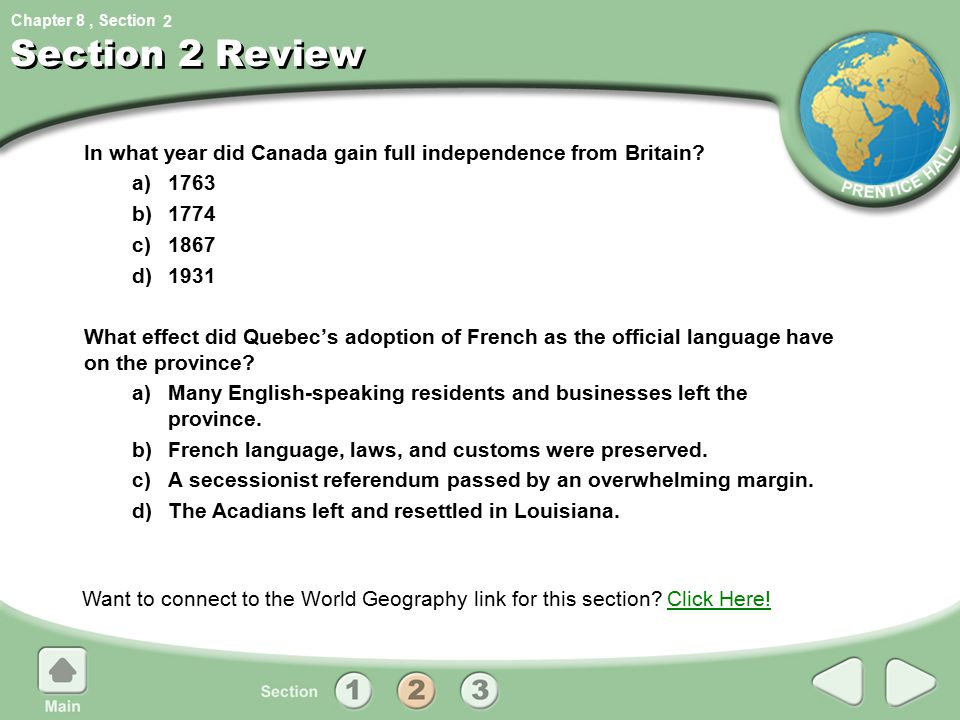 2 Section 2 Review. In what year did Canada gain full independence from Britain a) b)