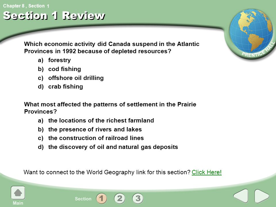 1 Section 1 Review. Which economic activity did Canada suspend in the Atlantic Provinces in 1992 because of depleted resources