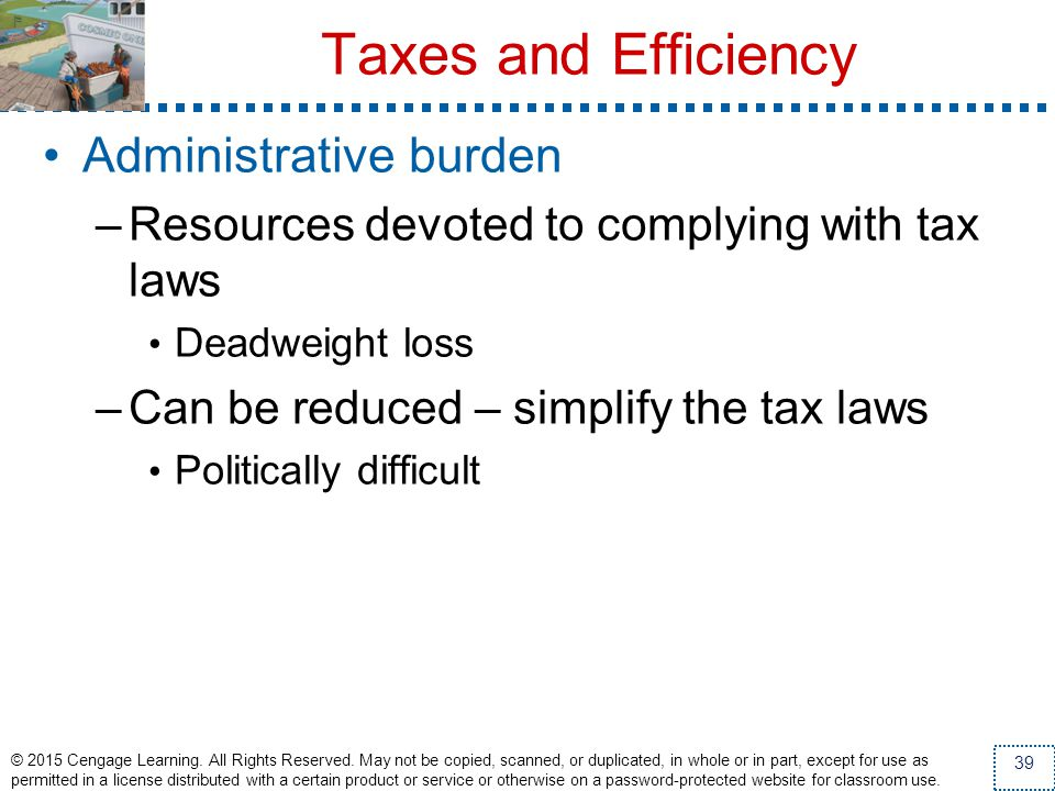 Taxes and Efficiency Administrative burden