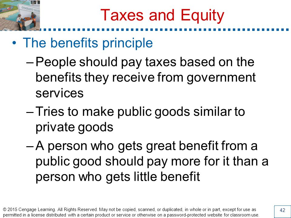 Taxes and Equity The benefits principle