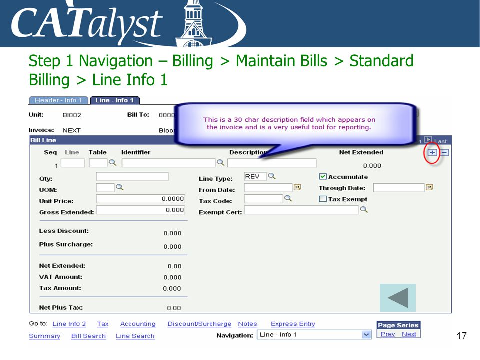 Step 1 Navigation – Billing > Maintain Bills > Standard Billing > Line Info 1