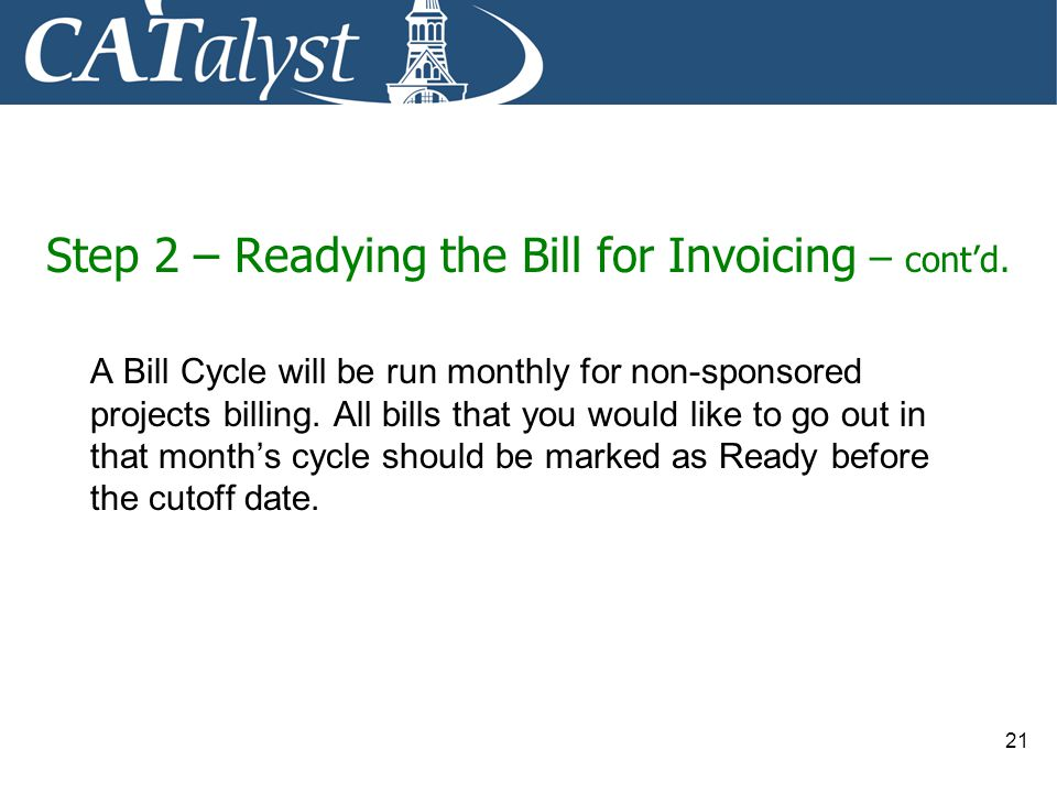 Step 2 – Readying the Bill for Invoicing – cont'd.