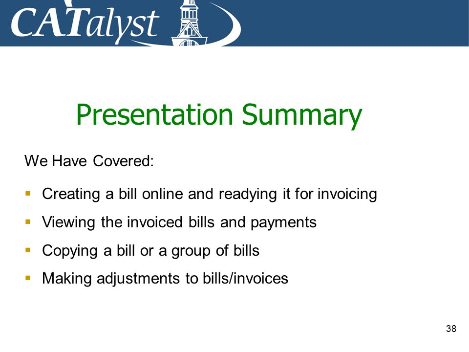 Presentation Summary We Have Covered: