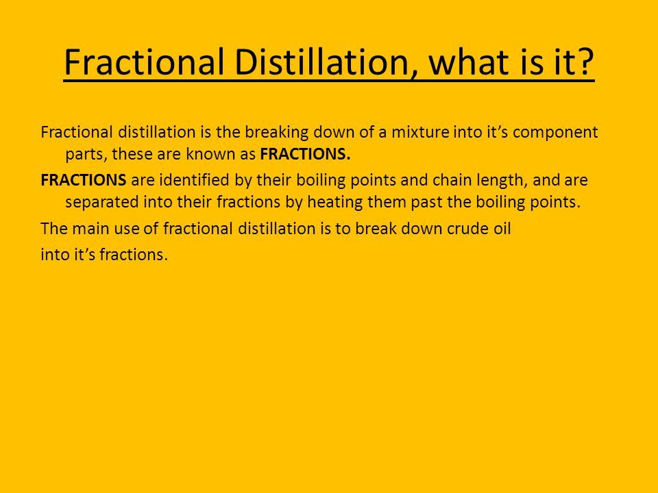 Fractional Distillation, what is it