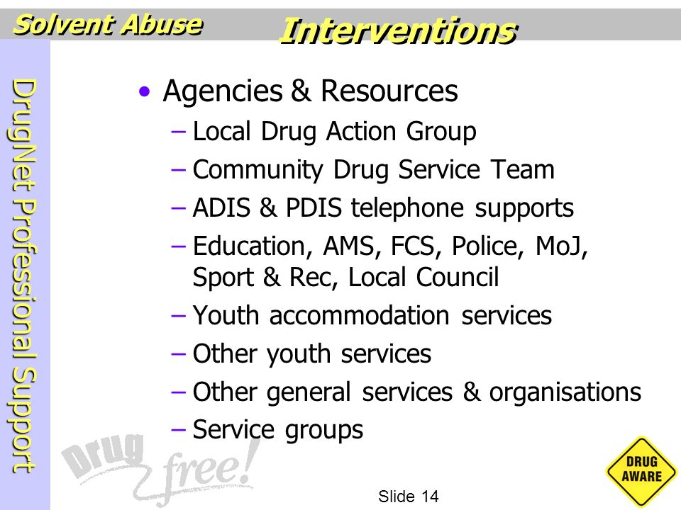 Interventions Agencies & Resources Local Drug Action Group