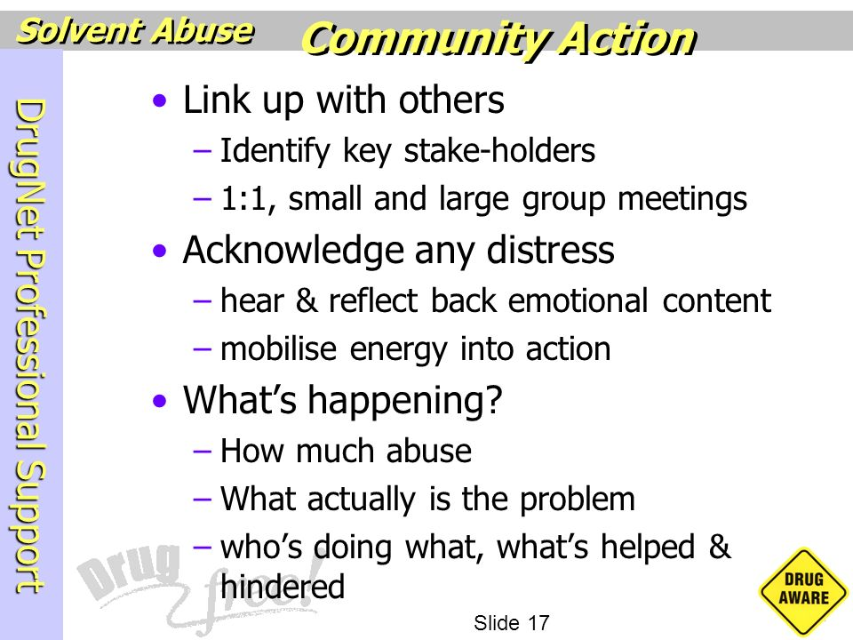 Community Action Link up with others Acknowledge any distress