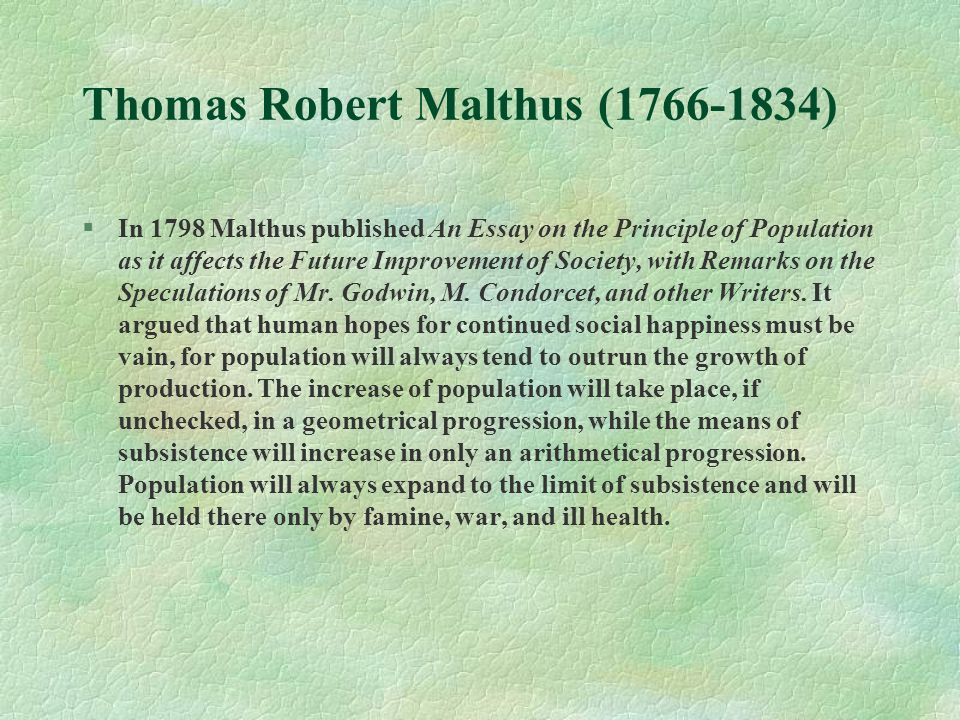 robert malthus essay Thomas robert malthus has 75 books on goodreads with 4955 ratings thomas robert malthus's most popular book is an essay on the principle of population.