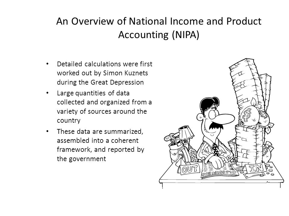 An Overview of National Income and Product Accounting (NIPA)