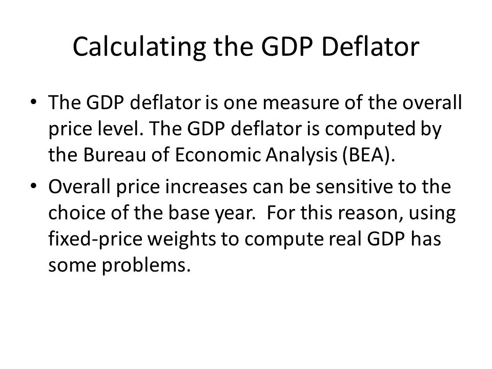 Calculating the GDP Deflator