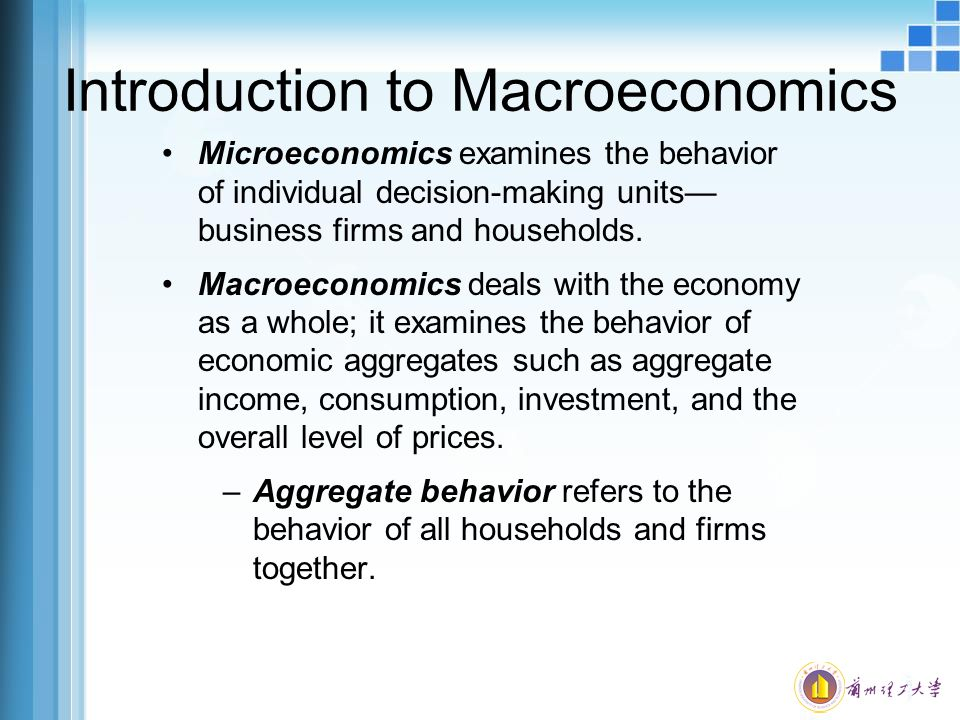 macroeconomics 2 Unit 2: macroeconomics: goals, measures, and challenges a major focal point of macroeconomics is the total output generated within an economy measurement of that output includes gross domestic product (gdp), which is the dollar value of all final goods and services produced within a nation's borders during the course of one year.